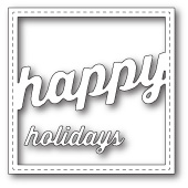 99265 Stitched Happy Holiday Square Frame craft dies
