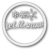 99270 Stitched Let It Snow Circle Frame craft dies