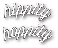 99616 Hippity Hoppity Curved Script craft die